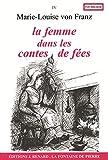Marie-Louise von Franz: la femme dans les contes de fées