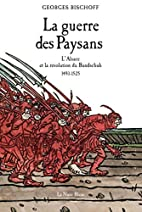 La guerre des paysans : l'Alsace et la…