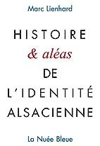 Histoire & aléas de…