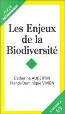 Les enjeux de la biodiversité by Catherine…