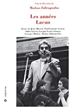 Les Années Lacan by Markos Zafiropoulos