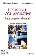 Logistique collaborative : Une question…