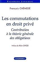 Les commutations en droit privé:…