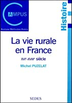 La vie rurale en France XVIe-XVIIIe siècle…