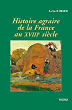 Histoire agraire de la France au XVIIIe…