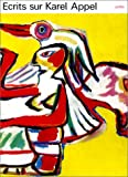 Vinkenoog, Simon: Ecrits Sur Karel Appel