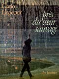 Lispector, Clarice: Pres du coeur sauvage (Des femmes du M.L.F. editent--) (French Edition)
