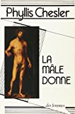 Phyllis Chesler: La male donne b (French Edition)