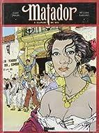 Matador, tome 2 : La Part du feu by Gani…
