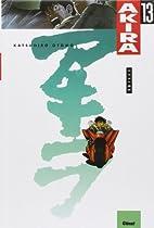 Akira 13 - Feux by Katsuhiro Ōtomo