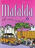 Quino: Mafalda, tome 8: Mafalda et ses amis (French Edition)