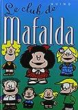 Quino: Mafalda, tome 10: Le Club de Mafalda (French Edition)