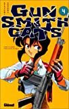 Sonoda, Kenichi: Gun Smith Cats, tome 4 (French Edition)