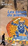 Simpson, Joe: Les Eclats du silence (French Edition)