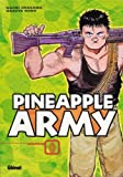 Urasawa, Naoki: Pineapple Army, tome 1 (French Edition)