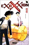 Sonoda, Kenichi: Exaxxion, tome 3 (French Edition)