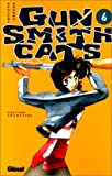 Kenichi Sonoda: Gun Smith Cats, tome 6 (French Edition)