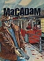 Macadam, tome 3 by Luc Brunschwig