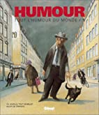 Tout l'humour du monde, tome 1 by Collectif
