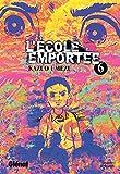 Acheter L'Ecole emportée volume 6 sur Amazon