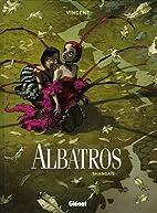 albatros t.1 ; Shangaïé by Vincent
