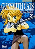 Kenichi Sonoda: Gunsmith Cats Burst, Tome 2 (French Edition)