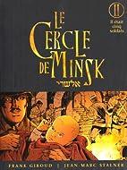 Le Cercle de Minsk, Tome 2 : Il était cinq…