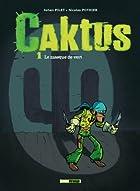 Caktus, tome 1 : Le masque de vert by…