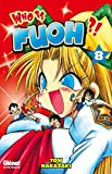 Acheter Who is Fuoh ?! volume 8 sur Amazon