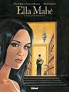 Ella Mahé, Tome 3 : Celle qui…