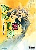 Acheter Naru taru - 2nde Edition volume 12 sur Amazon