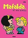 Quino: Mafalda, Tome 8: Mafalda et ses amis