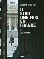 Il était une fois en France, Tome 5 :…