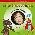 Le Petit Chaperon rouge (1CD audio) by…