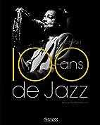Coffret 100 ans de jazz - Le Jazz classique…