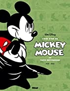 L'âge d'or de Mickey Mouse. Tome 3.…