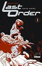 Gunnm Last Order - Tome 3 : NE by Yukito…