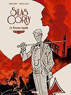 Silas Corey : Coffret T1 T2 by Fabien Nury