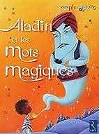Aladin et les mots magiques (French Edition)…