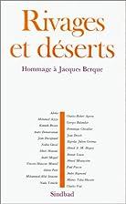 Rivages et déserts. Hommage à Jacques…