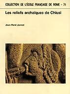 Les reliefs archaiques de Chiusi by…
