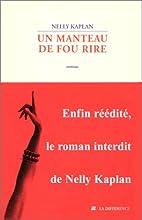Un manteau de fou rire by Nelly Kaplan