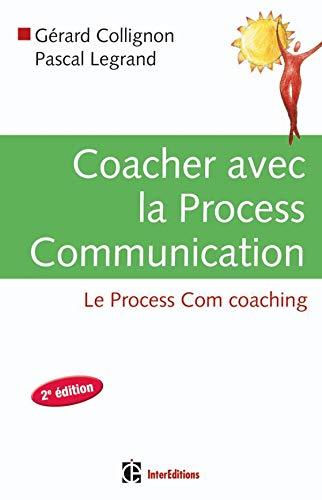 coacher-avec-la-process-communication-2e-edition