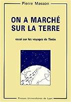 On a marché sur la Terre by Pierre…