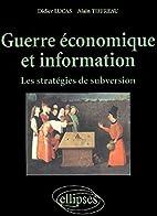 Guerre économique et information by Didier…