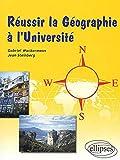 Steinberg: Réussir la geographie a l'université (French Edition)