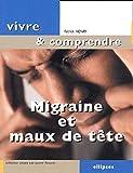 Patrick Henry: Migraine et maux de tête (French Edition)