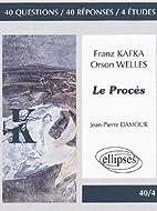 Le procès Franz Kafka / Orson Welles by…