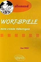 Wort-Spiele : Mots croisés thématiques by…