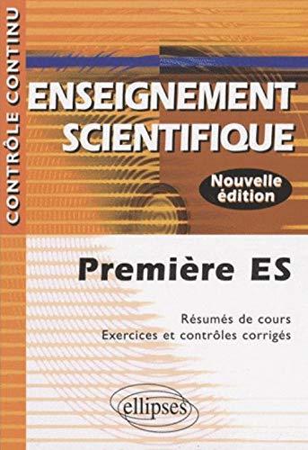 enseignement-scientifique-premiere-es-resumes-de-cours-exercices-et-controles-corriges